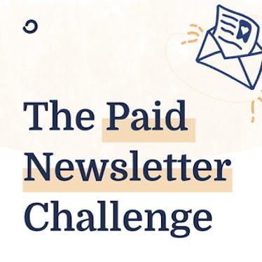 Paid Newsletter Challenge