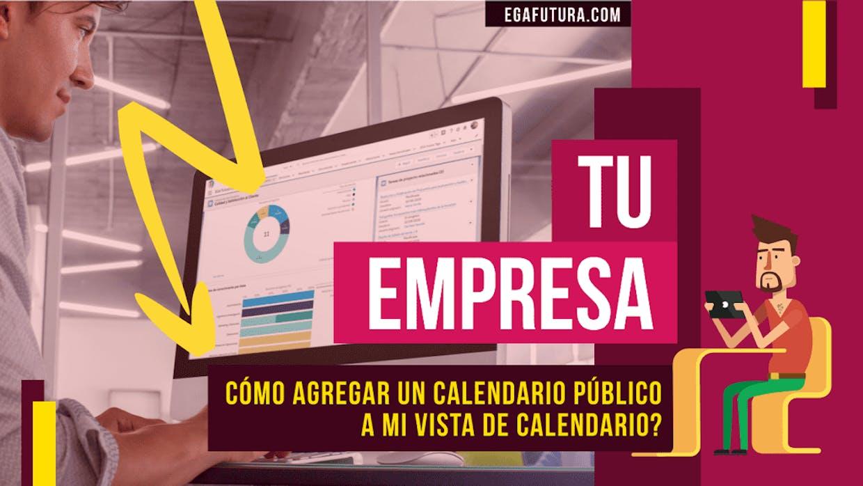 Como puedo acceder en un solo lugar a los diferentes Calendarios publicos de mi empresa?