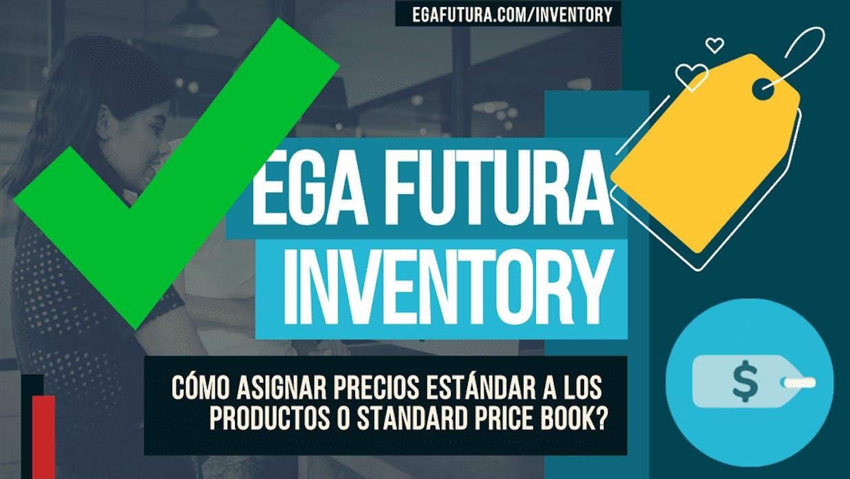 Cómo asignar Precios Estándar a los Productos o Standard Price Book?