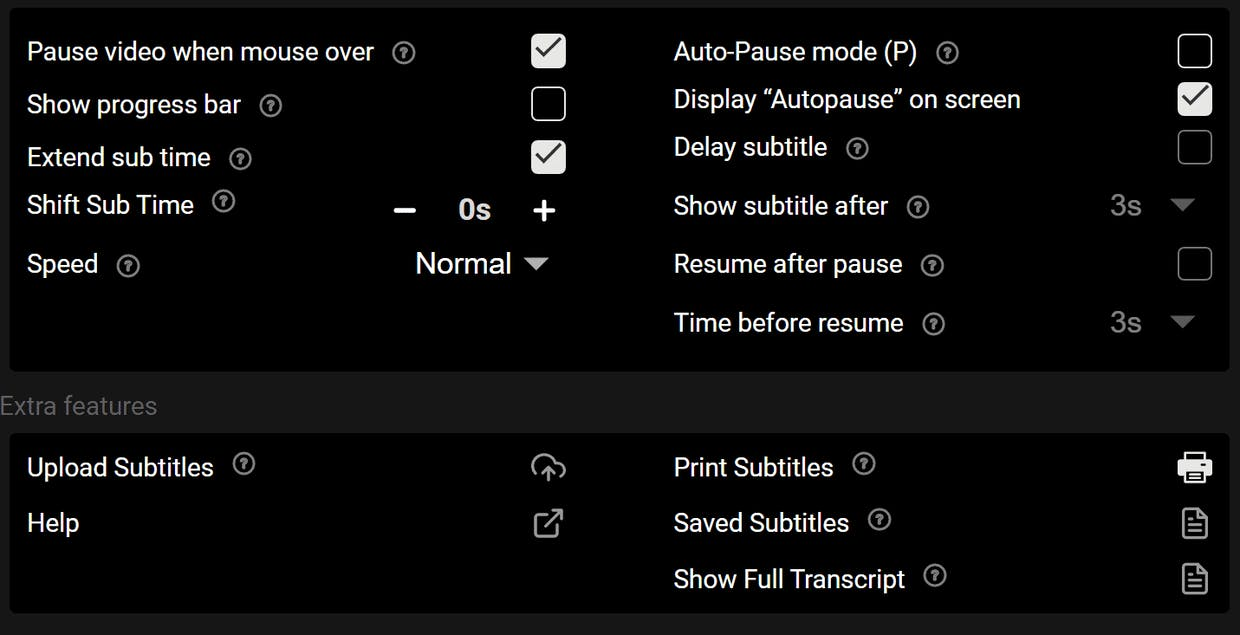 the auto-pause mode also doesn't have time settings in ejoy go. Even the options to print and save subtitles are not available in ejoy go.