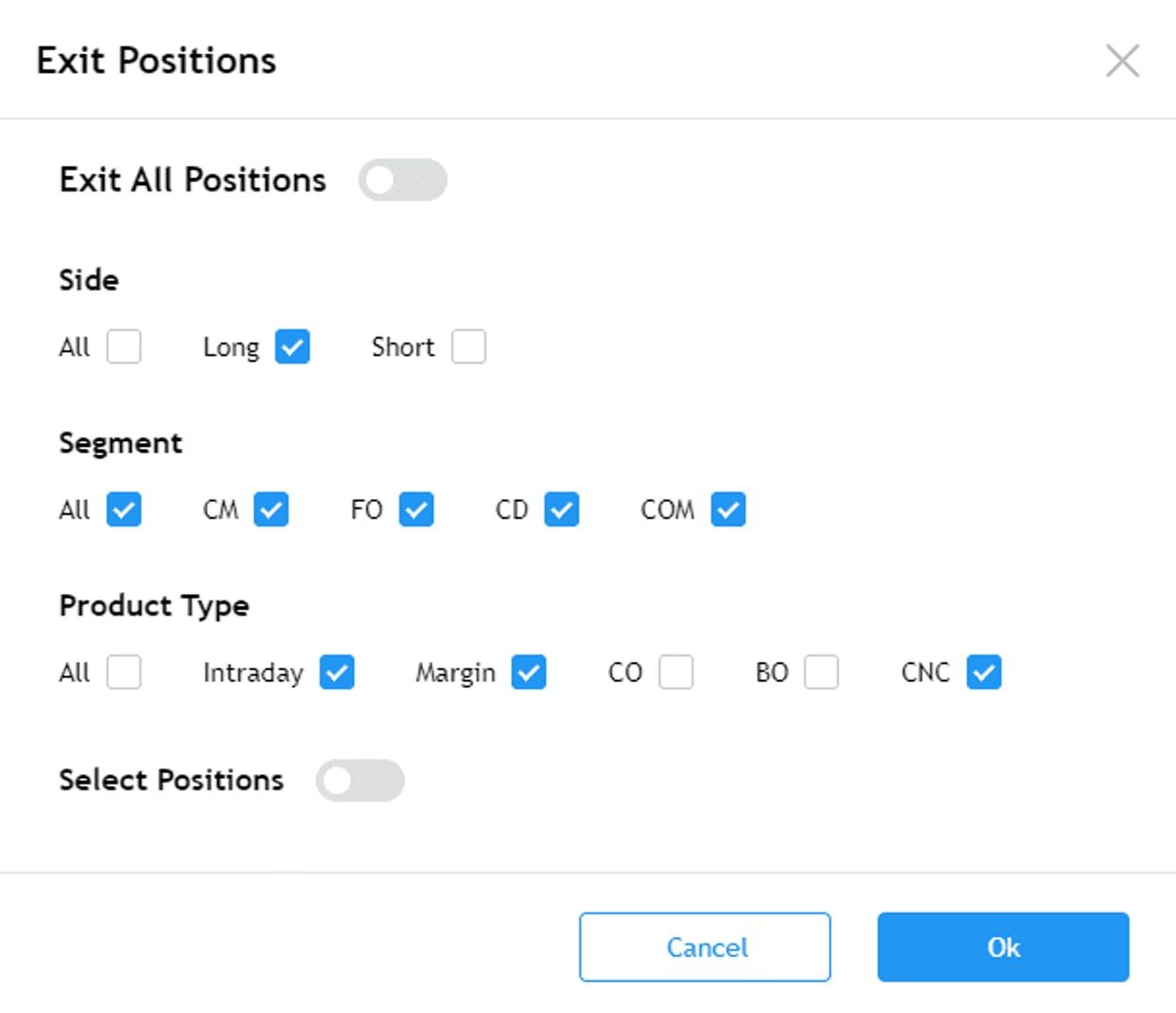 Square off multiple open positions across segments, product types and long/short trades.