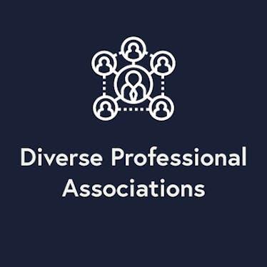 Diverse Professional Associations