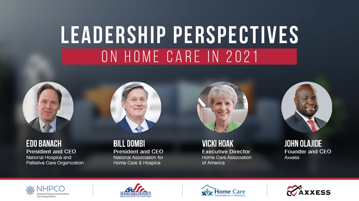 Webinar: Leadership Perspectives on Home Care in 2021
