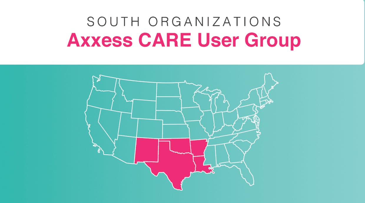 South Organizations | Axxess CARE User Group