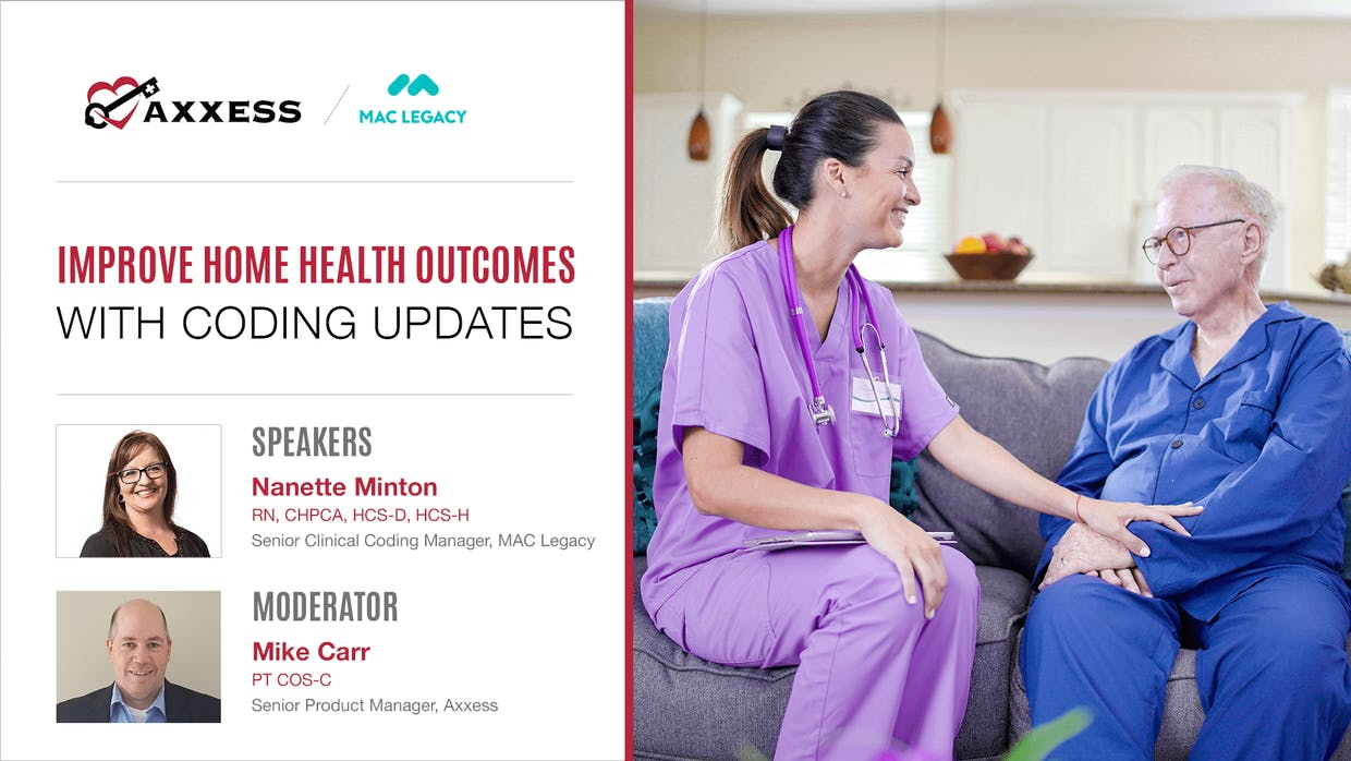 Webinar: Improve Home Health Outcomes with Coding Updates