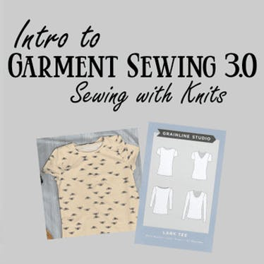 Intro to Garment Sewing Part 3: Sewing with Knits on 06-26