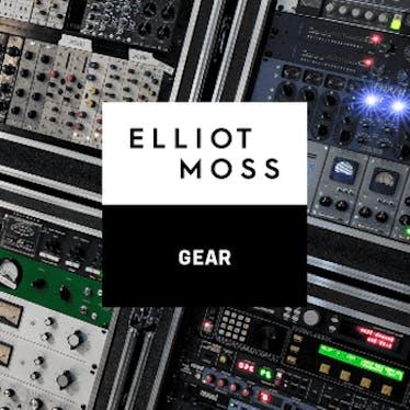 Elliot Moss: Gear