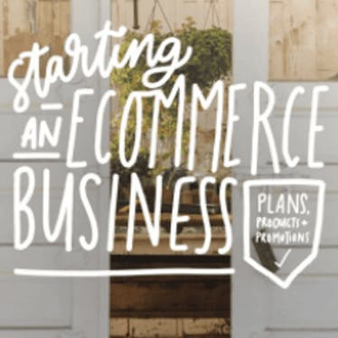 [Resource] Starting An Ecommerce Business