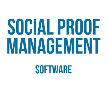 Social Proof Marketing Software