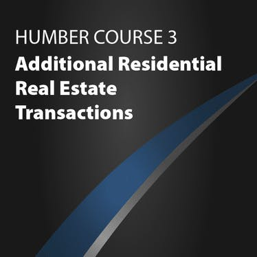 Course 3: Additional Residential Real Estate Transactions