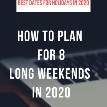 Super Long weekends for 2020