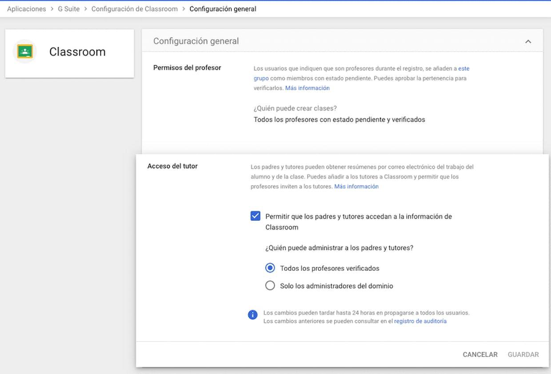 Aplicaciones - G Suite - Classroom - Configuración General - Acceso del tutor