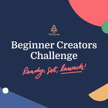 Beginner Creators