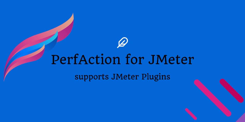 Introducing `PerfAction for JMeter` - GitHub Action to run JMeter test plans.