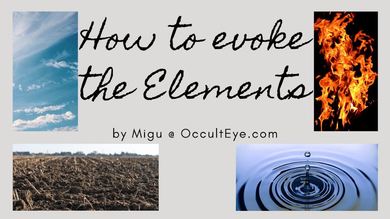 How to evoke the elements