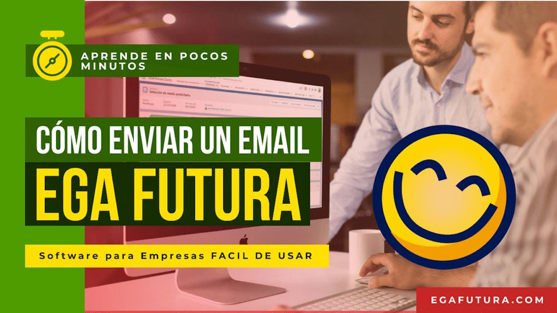 Como enviar un email o correo electrónico desde la Plataforma EGA Futura?