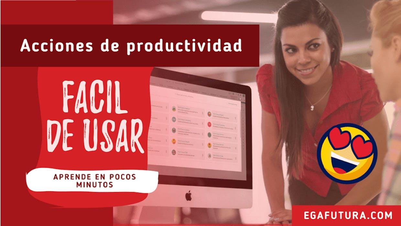 Qué son las Acciones de productividad?