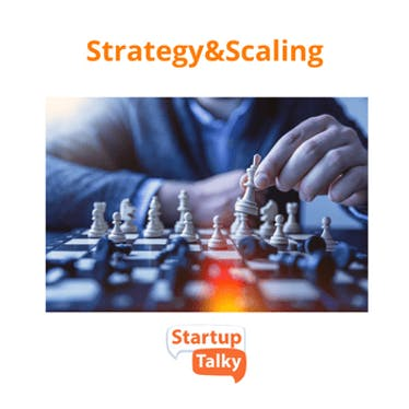 Strategy  & Scaling