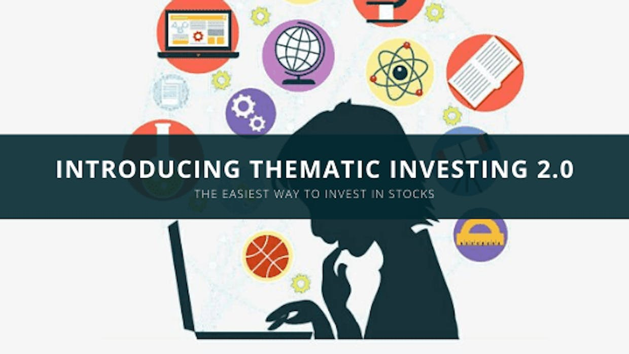 Introducing Thematic Investing 2.0