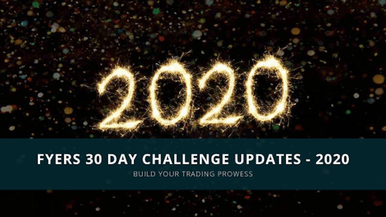FYERS 30 Day Challenge Updates In 2020!