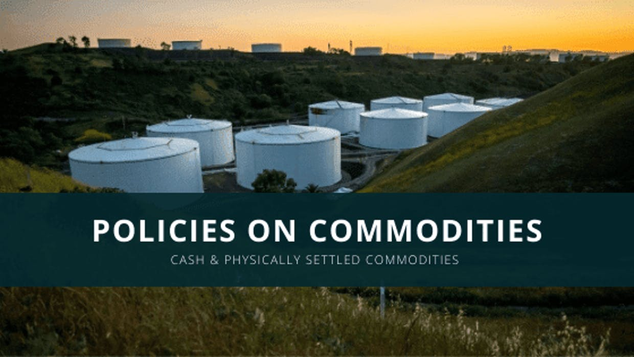 FYERS Policies On Commodities