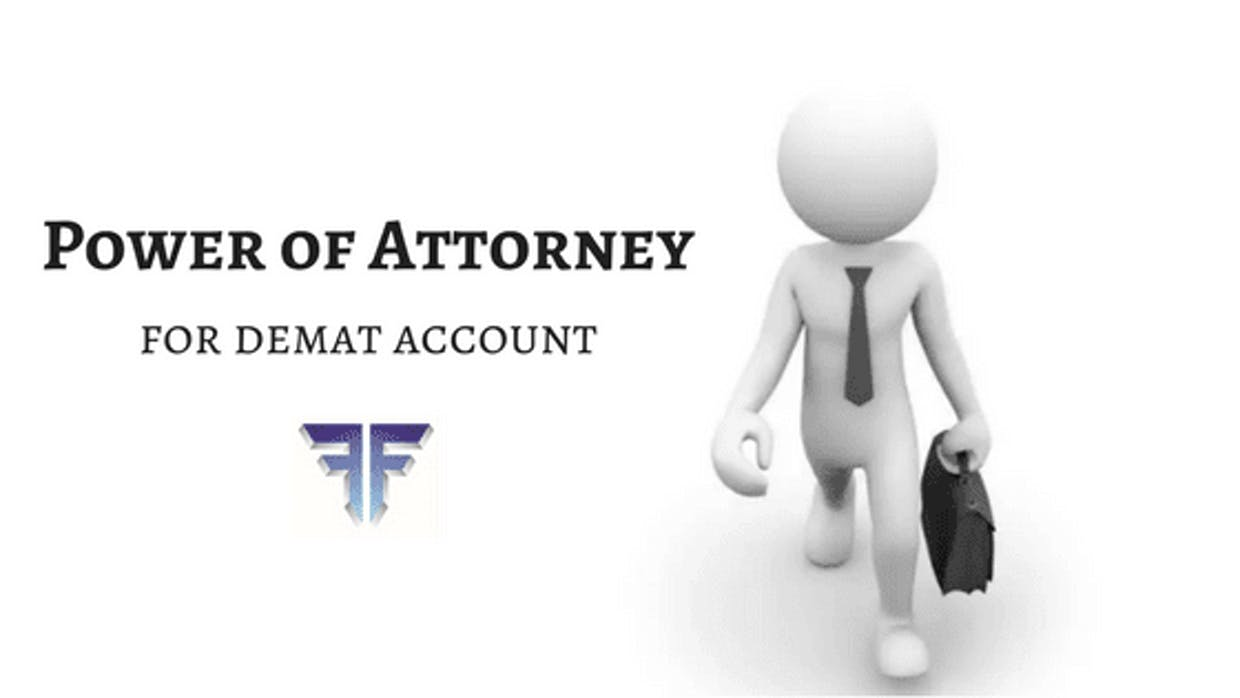 Power Of Attorney For Demat Account & Why It Is Important