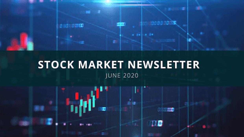 Stock Market Newsletter – June 2020