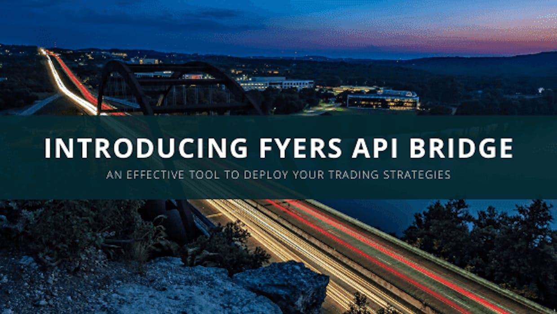 Introducing FYERS API Bridge