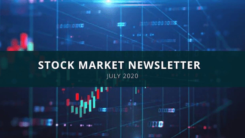 Stock Market Newsletter – July 2020