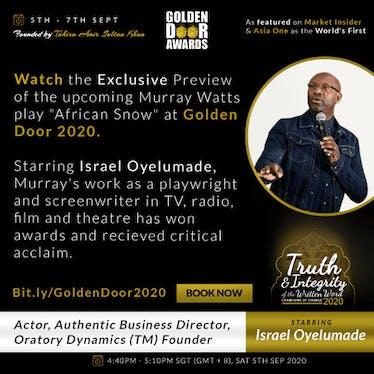 """Murray Watt's """"African Snow"""" Play Preview at GOLDEN DOOR 2020"""