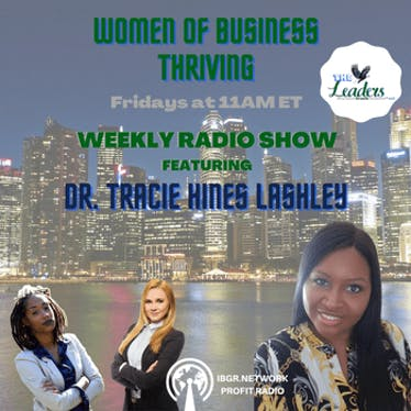 WOMEN OF BUSINESS THRIVING