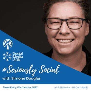 #SeriouslySocial with Simone Douglas