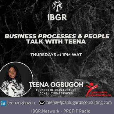 Business Processes & People Talk with Teena Ogbugoh