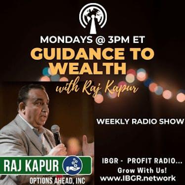 Guidance to Wealth with Raj Kapur