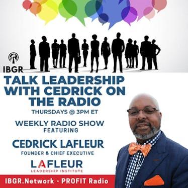 Talk Leadership with Cedrick on the Radio