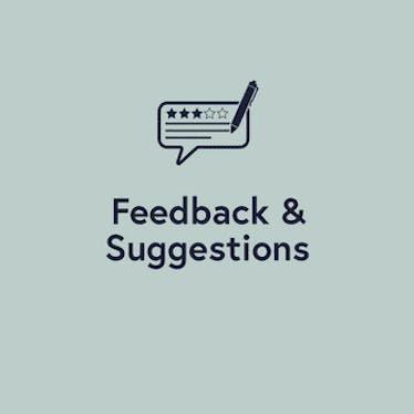 Feedback & Suggestions
