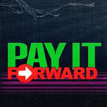 ! Pay-It-Forward